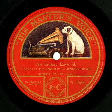 GB HMV 5-2568 JOSEPH HISLOP M. KENNEDY, FRASER An Eriskay Love llilt