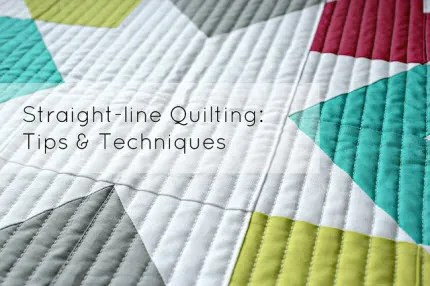 straight line quilting tips