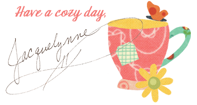 Have-A-Cozy-Day-BOMTeacup_JacquelynneSteves