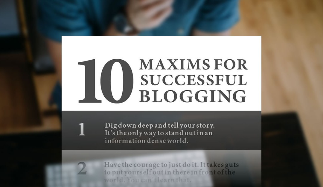 10 Maxims of Successful Blogging – Infographic