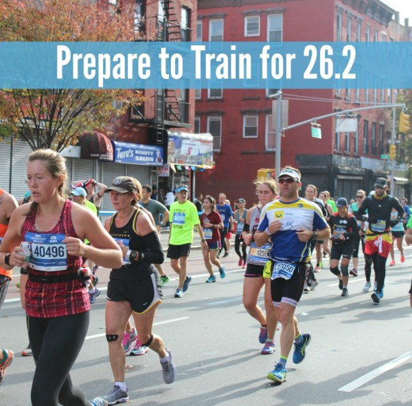 Prepare to train for 26.2