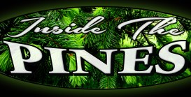 Inside the Pines Video Series