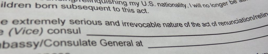 "the form I had to sign acknowledging ""extremely serious and irrevocable nature of the act of renunciation"""