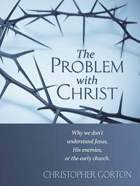 Picture of The Problem with Christ