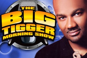 Big Tigger morning show1 300x200 Tigger Canned from WPGC... on his Birthday?