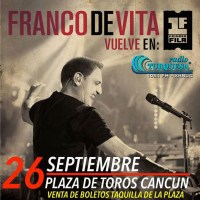 Cortesías para el concierto de Franco de Vita en Cancún.