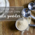 How to Make Your Own Granulated Garlic