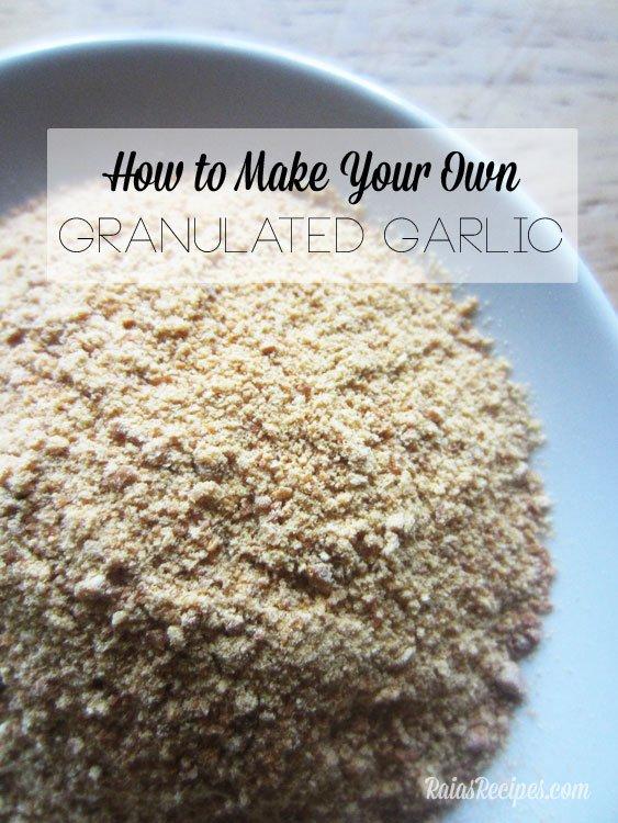 Granulated Garlic | Raias Recipes