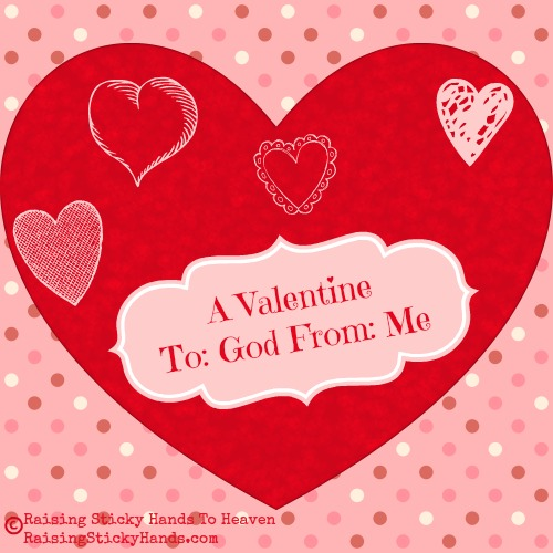 A Valentine To: God From: Me