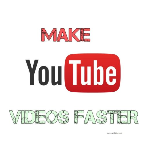 YouTube Videos Fast