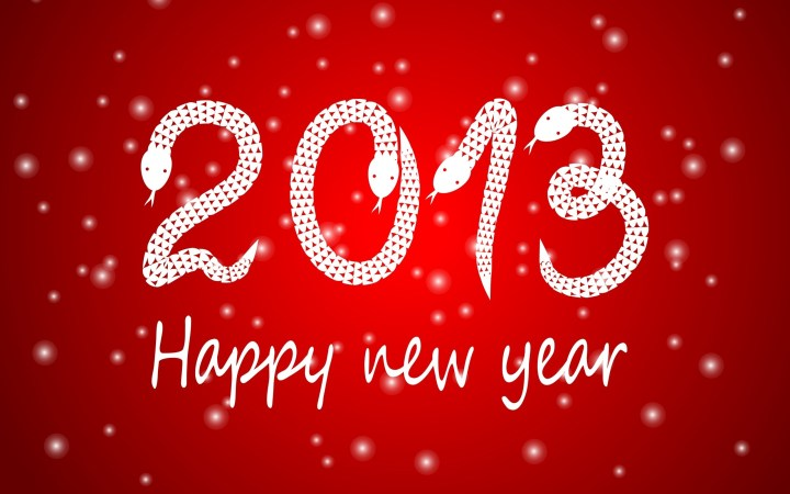 Had A Safe And Fun New Years Eve And Wish You All The Best In 2013. 2560 x 1600.Free Happy New Year Greeting Message