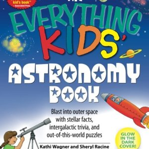 The-Everything-Kids-Astronomy-Book-Blast-into-outer-space-with-stellar-facts-intergalactic-trivia-and-out-of-this-world-puzzles-0