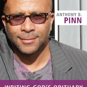 Writing-Gods-Obituary-How-a-Good-Methodist-Became-a-Better-Atheist-0