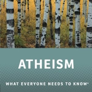 Atheism-What-Everyone-Needs-to-Know-0
