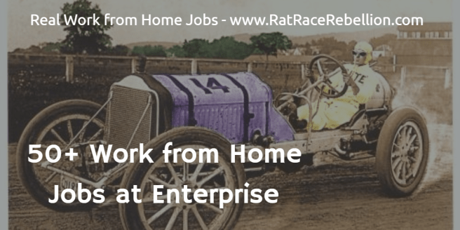 50+ Work from Home Jobs at Enterprise - www.RatRaceRebellion.com