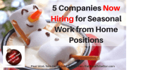 5 Companies Hiring for Seasonal Work from Home Positions