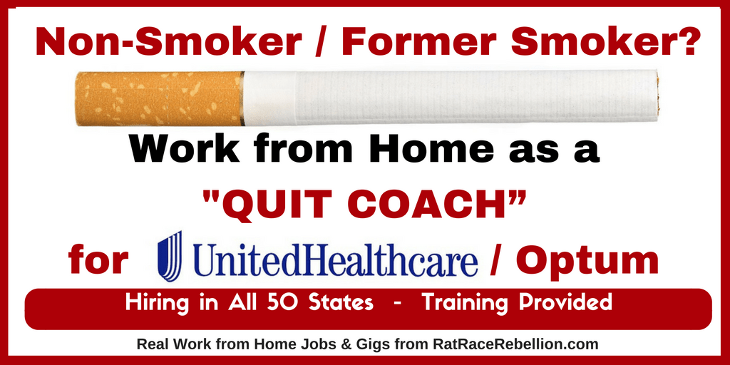 "Non-Smoker / Former Smoker? Work from Home as a ""Quit Coach"" for UnitedHealth Group"