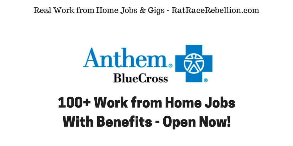 Over 100 Work from Home Jobs at Anthem - With Benefits