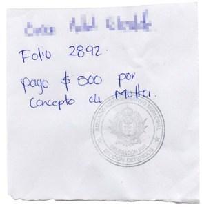 """Pedazos de papel sellados, son los """"comprobantes de pago"""" de multas que los secretarios de acuerdos del Juzgado Administrativo de Durango entregan a los ciudadanos que son remitidos."""