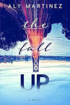 Review ♥ The Fall Up by Aly Martinez