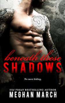 Cover Reveal ♥ Beneath These Shadows by Meghan March
