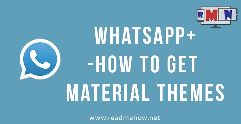 WhatsApp plus - How to get material themes