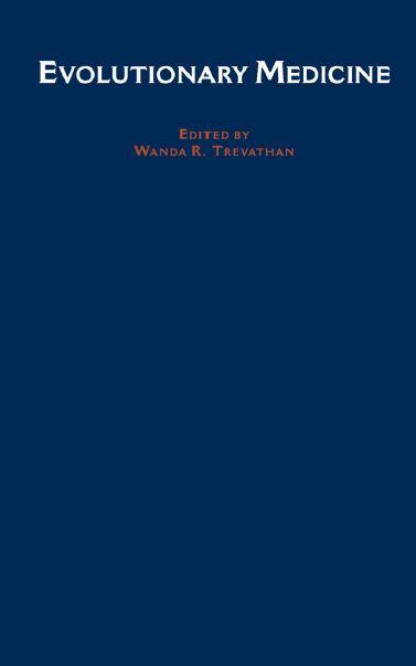 كتاب الطب التطوري يتكون من مجموعة ابحاث قام بها باحثون منفصلون وجمعتها واندا تريفاثان