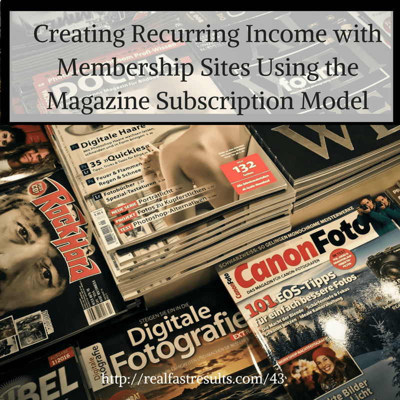 43-creating-recurring-income-with-membership-sites
