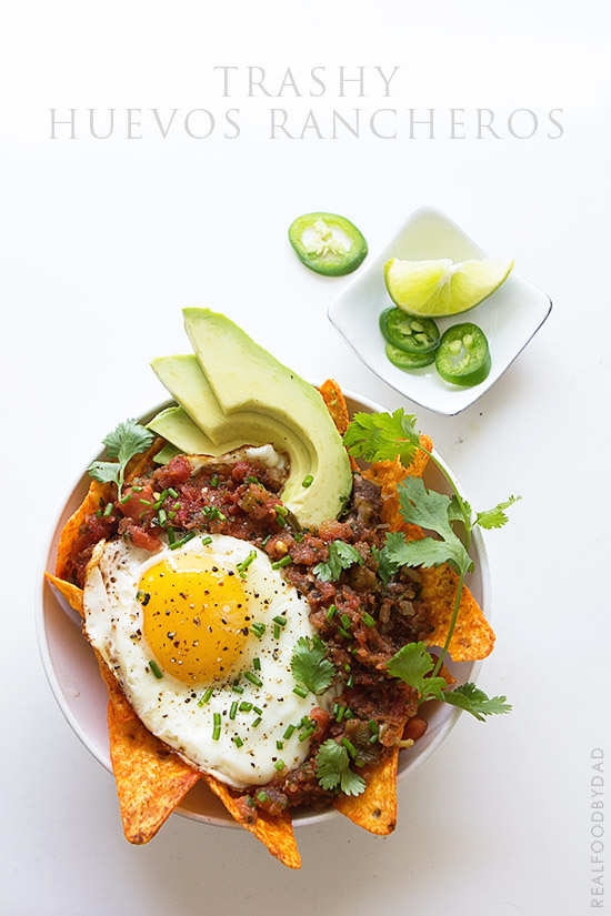 Trashy Huevos Rancheros via Real Food by Dad