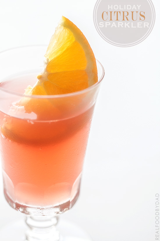 Holiday Citrus Sparkler from Real Food by Dad