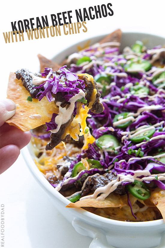 Korean Beef Nachos | Real Food by Dad