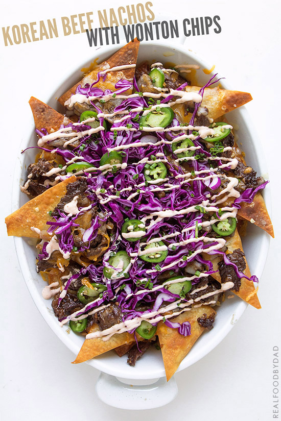 Korean Beef Nachos _ Real Food by Dad