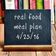 Real Food Meal Plan Week 111