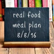 Real Food Meal Plan Week 122