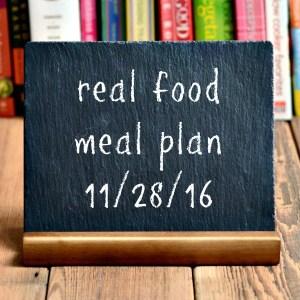 Real Food Meal Plan Week 138