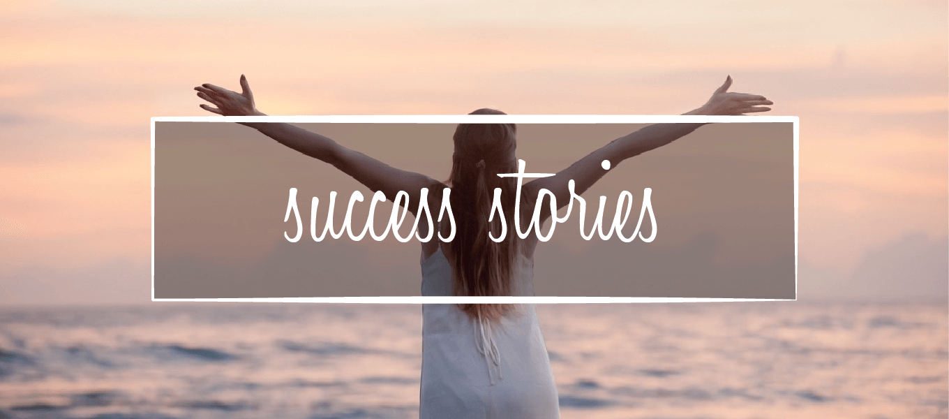 """Image of women with arms stretched out. Image says """"Success stories"""""""