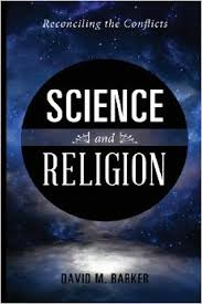 Science-Religion-Reconciling-David-Barker