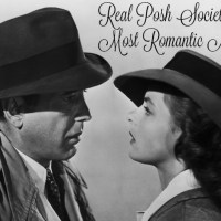 Real Posh Society Presents: Most Romantic Movies