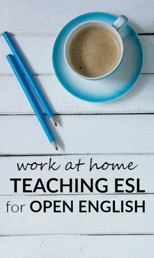 Work at home tutoring English as a second language to students for Open English.