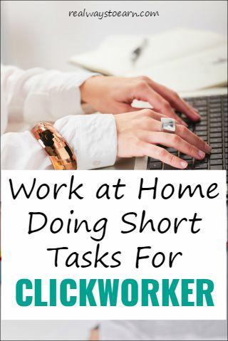 Work at home doing short tasks for Clickworker.