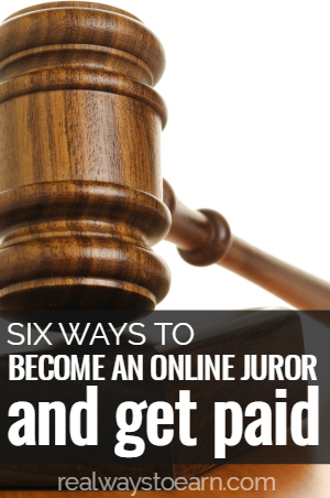 Six ways to become an online juror and get paid.