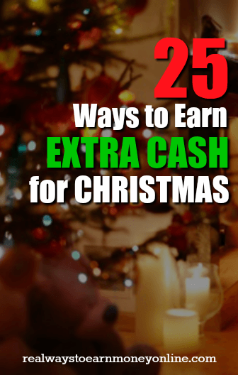 Need extra cash for Christmas? Here's a list with 25 options.