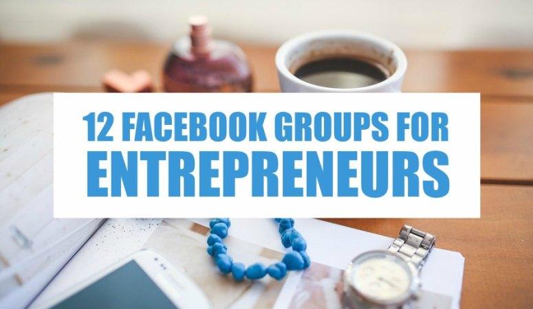 Get Social! 12 Facebook Groups For Entrepreneurs