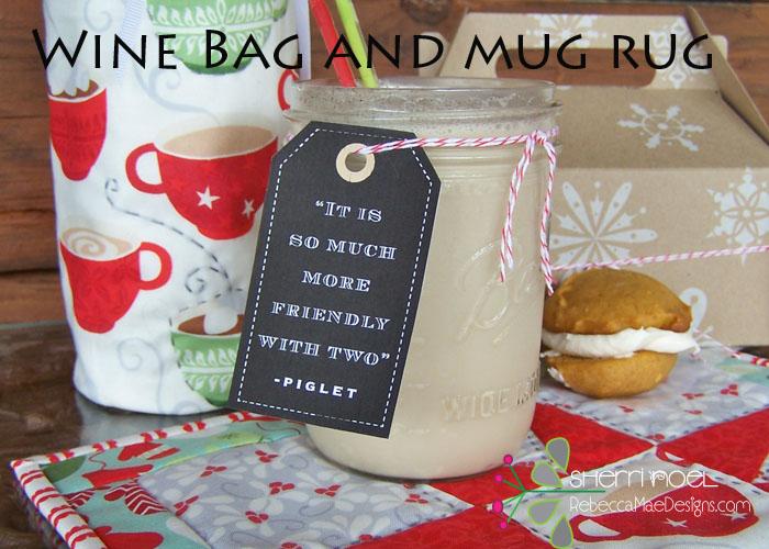 TUTORIAL ~ Wine Bag and Mug Rug