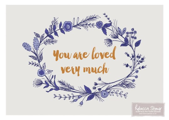 You Are Loved Very Much by Rebecca Stoner www.rebeccastoner.co.uk