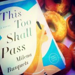Book Review: This Too Shall Pass by Milena Busquets