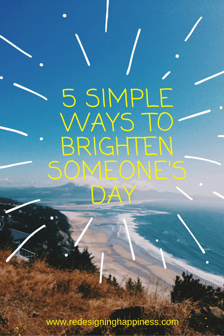 8 Simple Ways To Make Someone's Day
