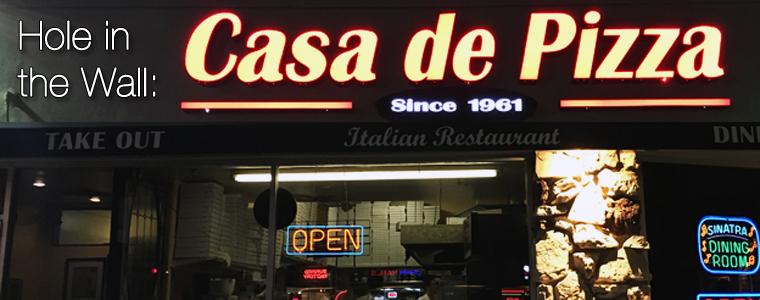 Hole in the Wall: Casa de Pizza