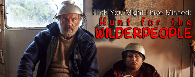 Flick You Might Have Missed: Hunt for the Wilderpeople