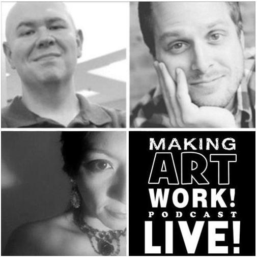 The Making Art Work Podcast, ep 10: Ophelia's Revenge LIVE